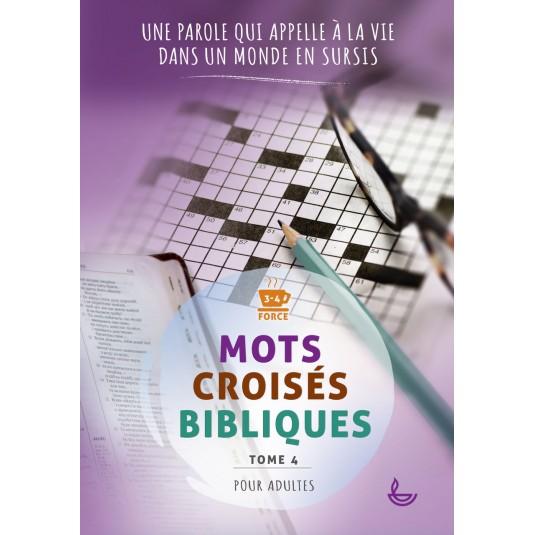 Mots Croisés Bibliques Tome 4