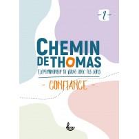 CHEMIN DE THOMAS - 2  Confiance