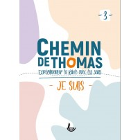 CHEMIN DE THOMAS - 3  Je suis