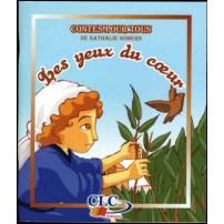 Les Yeux du Coeur (Contes Pour Tous CLCY510)