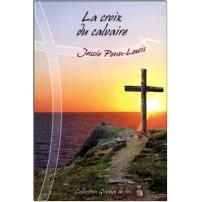 Croix du Calvaire (Editions la Colline)