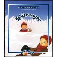 L'Etranger (contes pour tous CLCY5HO)