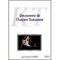 Decouverte Ancien Testament (Colline Linsig)