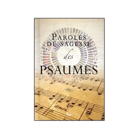 Paroles de sagesse des Psaumes
