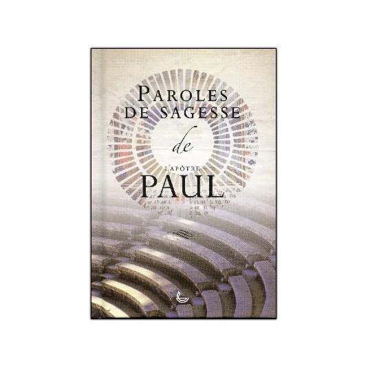 Paroles de sagesse de Paul