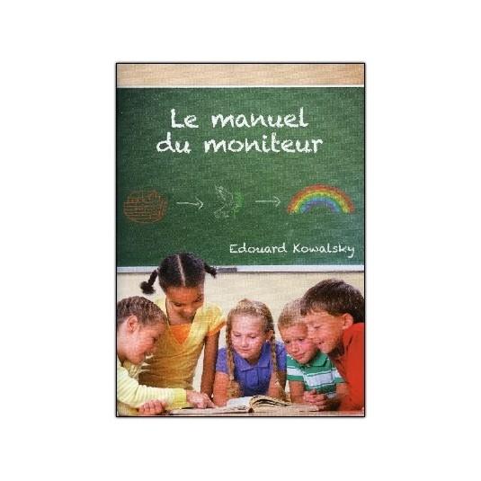 Manuel du moniteur (Le)
