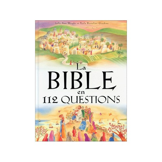 Bible en 112 questions (La)