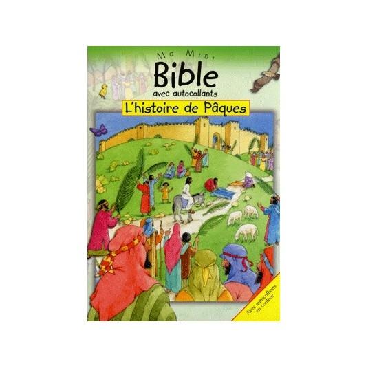 Histoire de Pâques (L') Ma mini bible autocollants