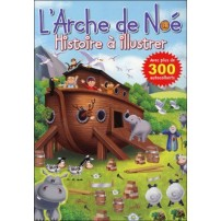 ARCHE DE NOE HISTOIRE A ILLUSTRER