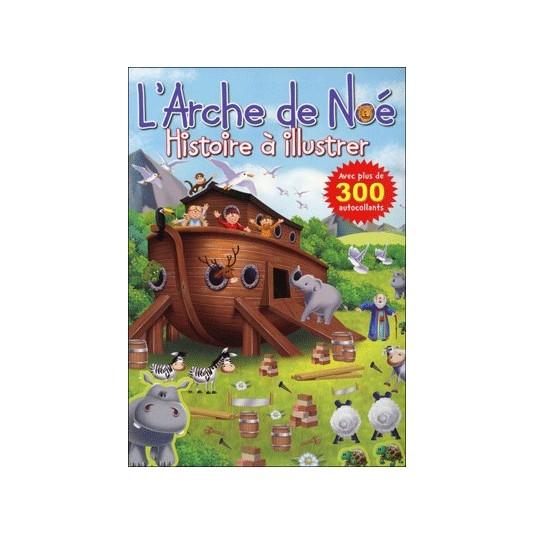 Arche de Noé (L') (Histoires à illustrer)