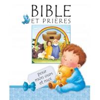 Bible et prières pour mon ours et moi