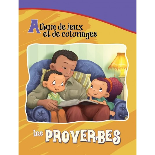 Les Proverbes-Album jeux et coloriages