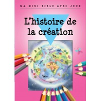 Histoire de la création(L') - Ma mini Bible avec jeux