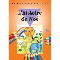 Histoire de Noé(L') - Ma mini Bible avec jeux