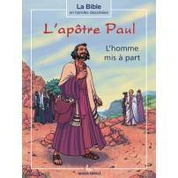 Apôtre Paul(L') L'homme mis à part