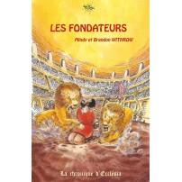 Fondateurs (Les) La chronique d'Ecclésia Vol.1