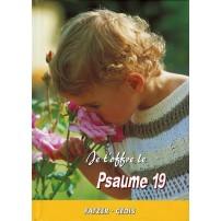 JE T'OFFRE LE PSAUME 19