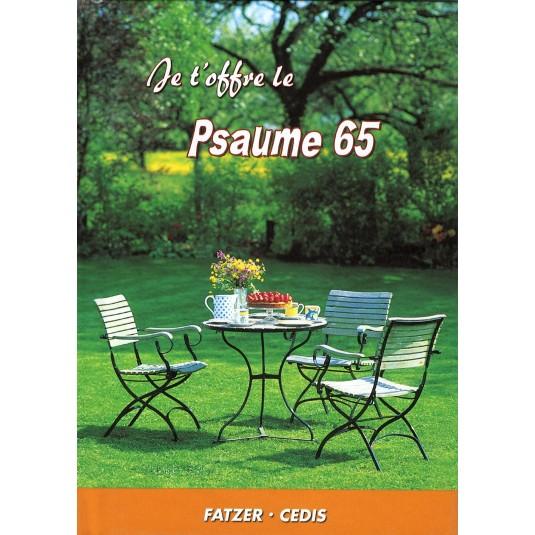 Je t'offre le Psaume 65
