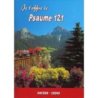JE T'OFFRE LE PSAUME 121