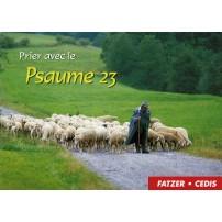 PRIER AVEC LE PSAUME 23
