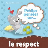 Petites pensées sur le respect