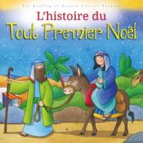 Histoire du Tout Premier Noël (L')