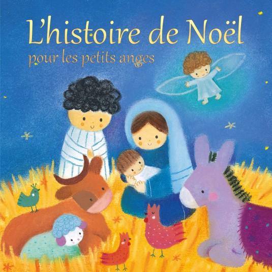 Histoire de Noël pour les petits anges(L')