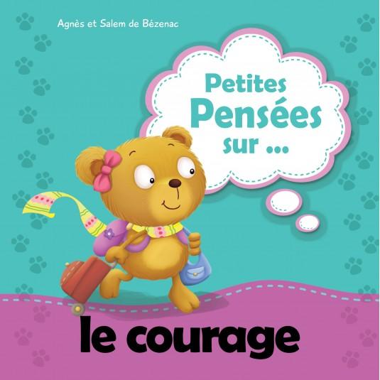 Petites pensées sur le courage