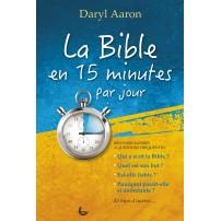 La Bible en 15 minutes par jour