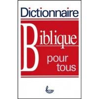 Dictionnaire Biblique Pour Tous (LLB DIC004)