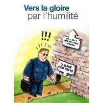 Vers la gloire par l'humilité