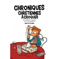 Chroniques Chrétienne à croquer