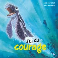 Mes émotions - J'ai du courage