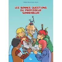 Bonnes Questions du Professeur Sonnenblum (les)