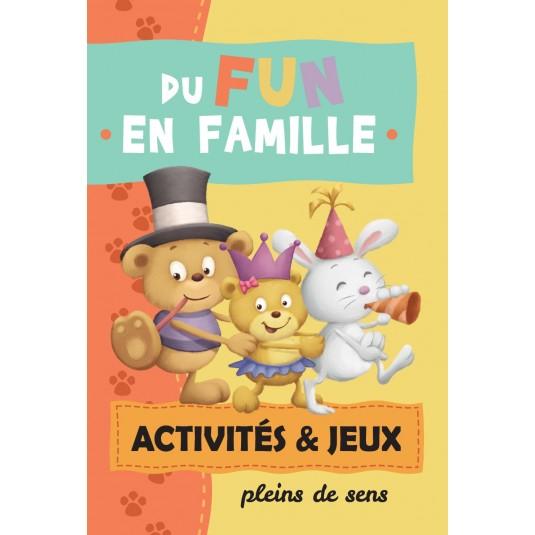 Du fun en famille activités et jeux