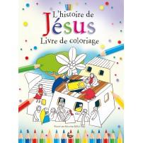 Histoire de Jésus (L') Livre de coloriage
