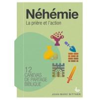 NEHEMIE-Canevas de partage biblique