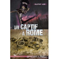 Un captif à Rome (vol.1)
