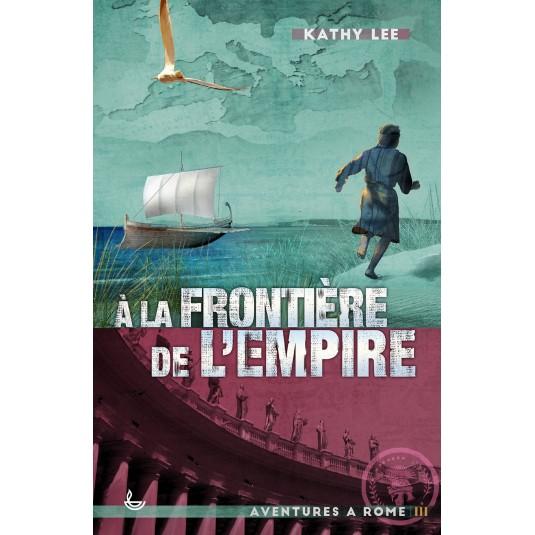 A la frontière de l'Empire (Vol.3)